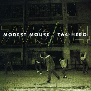 Modest Mouse / 764-Hero 歌手頭像