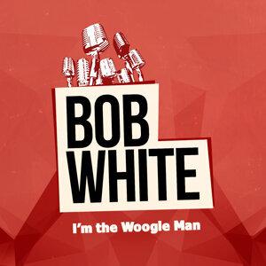 Bob White