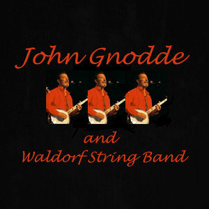 John Gnodde and Waldorf String Band 歌手頭像