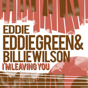 Eddie Green & Billie Wilson 歌手頭像