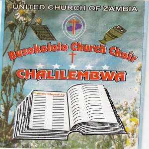 United Church Of Zambia Busokololo Church Choir 歌手頭像