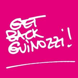 Get Back Guinozzi!