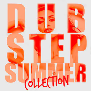 Dubstep Mix Collection, Drum & Bass, Dubstep Anthems 歌手頭像