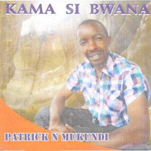 Patrick N Mukundi 歌手頭像