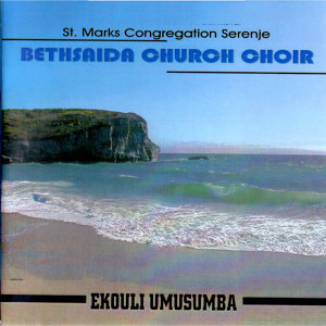 St Marks Congregation Serenje Bethsaida Church Choir 歌手頭像