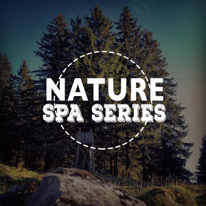 Meditation Spa, Natural Sounds, Nature Sound Series 歌手頭像