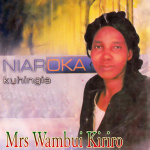 Mrs Wambui Kiriro 歌手頭像