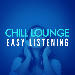 Chill Lounge Players, Easy Listening Music Club 歌手頭像