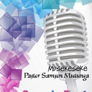 Pastor Samson Mutunga 歌手頭像