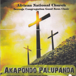 African National Church Serenje Congregation Good News Choir 歌手頭像