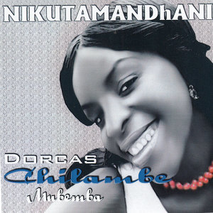 Dorcas Chilambe Mubemba 歌手頭像