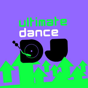 Ultimate Dance Hits, Dance Hits 2014, Dance Party Dj Club 歌手頭像