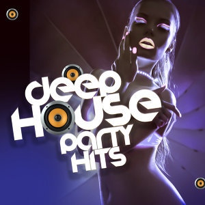 Deep Electro House Grooves, Deep House, House Party 歌手頭像