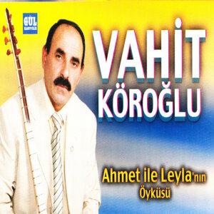 Aşık Vahit Köroğlu 歌手頭像