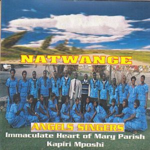 Angels Singers Immaculate Heart Of Mercy Parish Kapiri Mposhi 歌手頭像