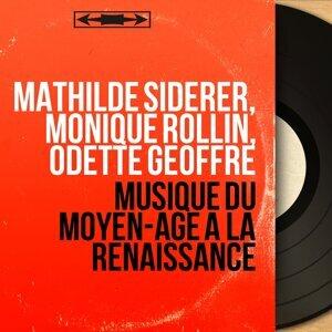 Mathilde Siderer, Monique Rollin, Odette Geoffre 歌手頭像