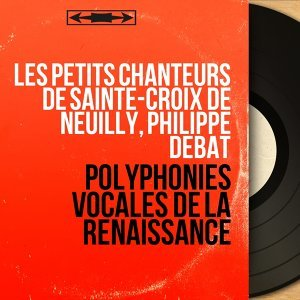 Les Petits Chanteurs de Sainte-Croix de Neuilly, Philippe Debat 歌手頭像