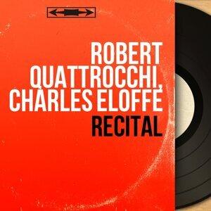 Robert Quattrocchi, Charles Éloffe 歌手頭像