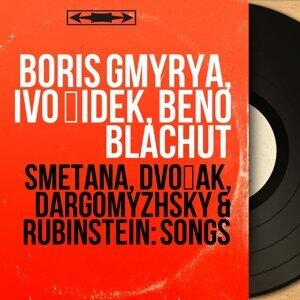Boris Gmyrya, Ivo Žídek, Beno Blachut 歌手頭像