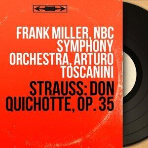 Frank Miller, NBC Symphony Orchestra, Arturo Toscanini 歌手頭像