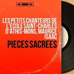 Les Petits Chanteurs de l'école Saint-Charles d'Athis-Mons, Maurice Isaac 歌手頭像