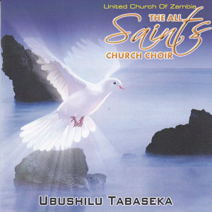United Church Of Zambia The All Saints Church Choir 歌手頭像