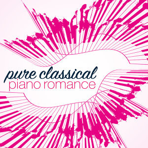 Classical Piano, Musica Romántica del Piano, Piano Love Songs: Classic Easy Listening Piano Instrumental Music 歌手頭像