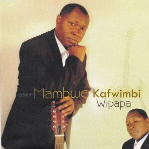 Bishop Mambwe Kafwimbi 歌手頭像