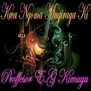 Proffesor E.G Kimuyu 歌手頭像