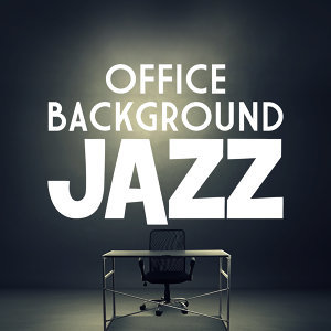 Background Music Masters, Easy Listening Jazz Masters, Office Music Specialists 歌手頭像