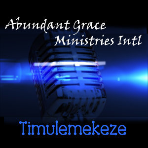 Abundant Grace Ministries Intl 歌手頭像