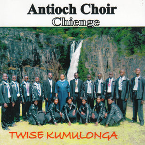 Antioch Choir Chienge 歌手頭像