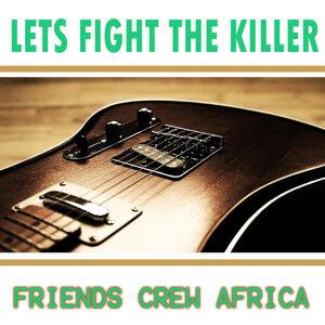 Friends Crew Africa 歌手頭像