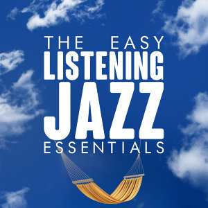 Easy Listening, Jazz Essentials, Music for Quiet Moments 歌手頭像