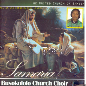The United Church Of Zambia All Saints Congregation Kabwe Busokololo Church Choir 歌手頭像