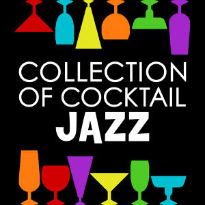 Cocktail Party Ideas, Cocktail Party Music Collection, Collection 歌手頭像