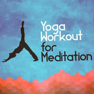 Yoga Workout Music, Relaxation Meditation Yoga Music, Relaxation, Meditation, Yoga Music 歌手頭像