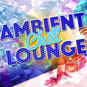 Ambiente, Italian Chill Lounge Music DJ, The Lounge Cafe 歌手頭像