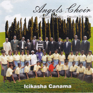 Angels Choir Kaloko Ndola South Branch 歌手頭像