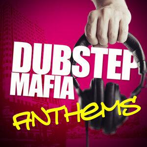 DNB, Dubstep Anthems, Dubstep Mafia 歌手頭像