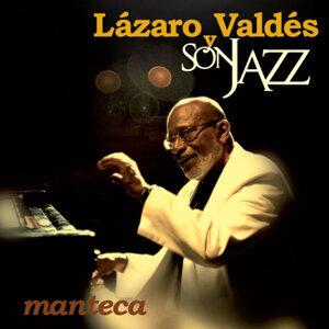 Lazaro Valdes y Son Jazz 歌手頭像