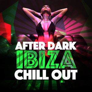 Cafe Chill Out Music After Dark, Chillout, Ibiza Dance Music 歌手頭像