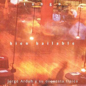 Jorge Arduh y su Orquesta Típica 歌手頭像