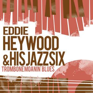 Eddie Heywood & His Jazz Six 歌手頭像