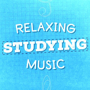 Relaxation Study Music|Study Music and Studying Music|Studying Music 歌手頭像