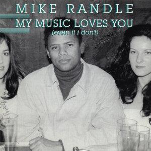 Mike Randle 歌手頭像