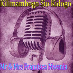 Mr & Mrs Fransisca Mwania 歌手頭像