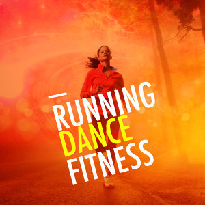 Dance Fitness, Running Music Academy, Running Songs Workout Music Dance Party 歌手頭像