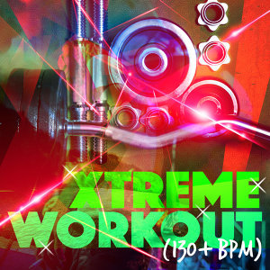 Exercise Music Prodigy, Extreme Music Workout, Xtreme Workout Music 歌手頭像