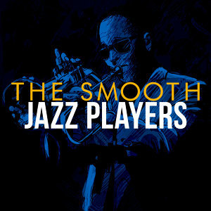 Saxophone Hit Players, The Smooth Jazz Players 歌手頭像
